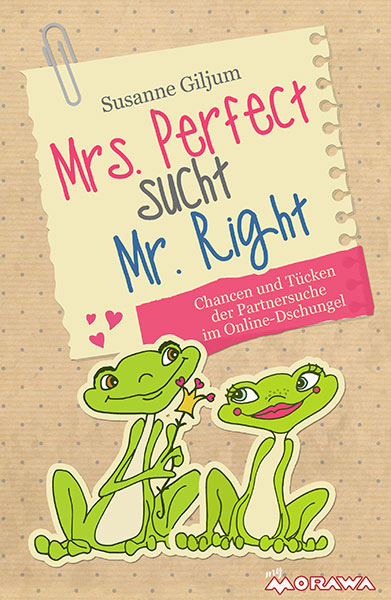 Buchtitel Mrs. Perfect sucht Mr. Right